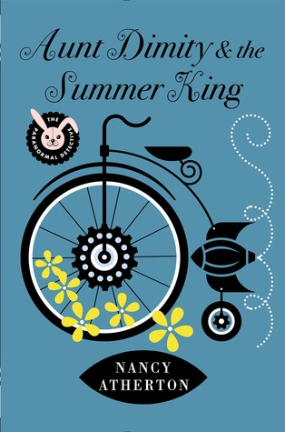 Aunt Dimity and the Summer King (Aunt Dimity Mystery, #20)