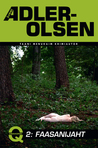 Faasanijaht by Jussi Adler-Olsen