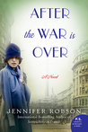 After the War Is Over (The Great War, #2)