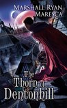 The Thorn of Dentonhill (Maradaine, #1)