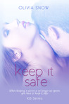 Keep It Safe (KIS #2)