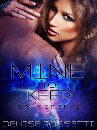 Mine to Keep (ES Siren, #5)