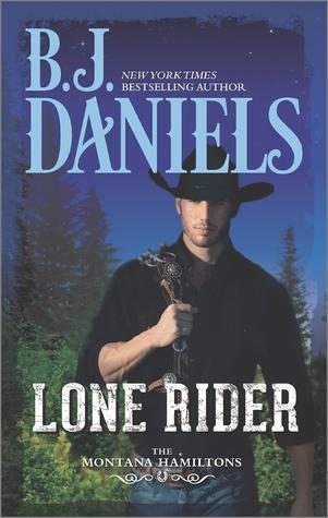 Lone Rider (The Montana Hamiltons, #2)