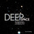 Deep Space: Beyond the Sola...