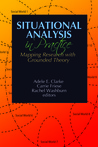 Situational Analysis in Practice: Mapping Research with Grounded Theory
