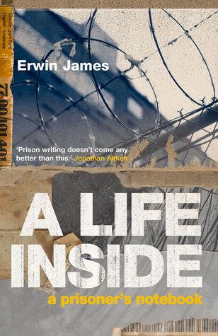 A Life Inside: A Prisoners Notebook
