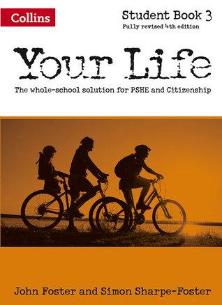 Your Life - Student Book 3 por John Foster, Simon Foster