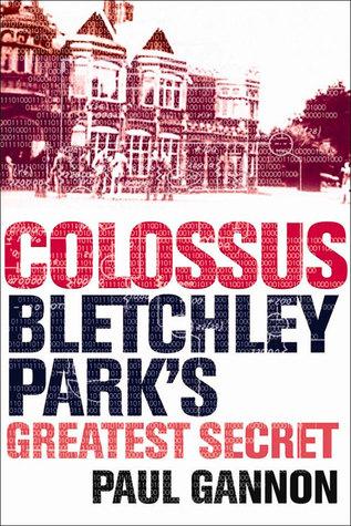Colossus: Bletchley Park's Greatest Secret DJVU FB2 EPUB 978-1843543312