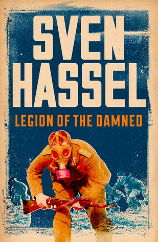 Legion of the Damned by Sven Hassel