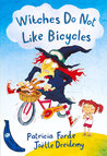Witches Do Not Like Bicycles