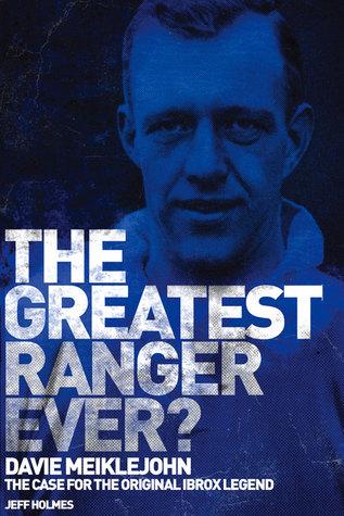 the-greatest-ranger-ever-davie-meiklejohn-the-case-for-the-original-ibrox-legend