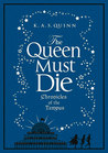 The Queen Must Die (Chronicles of Tempus, #1)