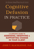 Cognitive Defusion Made Simple: A Step-by-Step Training Manual for ACT and CBT Therapists