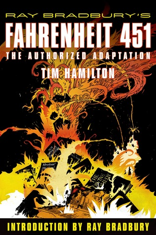 Ebook Fahrenheit 451: The Authorized Adaptation by Tim Hamilton read!