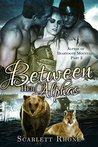Between Her Alphas (Alphas of Beartooth Mountain #3)