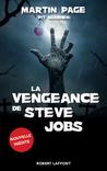 La vengeance de Steve Jobs by Martin Page