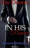 In His Power (Beyond Darkness, #1)