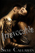 Irrevocable (Irrevocable, #1) by Skye Callahan