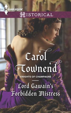 Lord Gawains Forbidden Mistress (Knights...