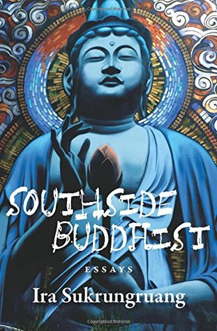 Ebook Southside Buddhist by Ira    Sukrungruang DOC!