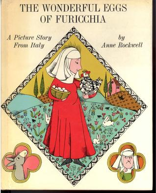 The Wonderful Eggs of Furicchia: A Picture Story from Italy