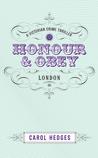 Honour & Obey
