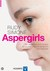 Aspergirls by Rudy Simone