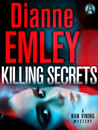 Killing Secrets (Nan Vining Mysteries #5)