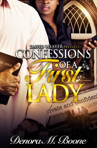 Confessions of a First Lady by Denora Boone