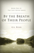 By the Breath of Their People by Gil Bean