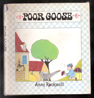 Poor Goose: A French Folktale