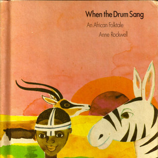 When the Drum Sang: An African Folktale