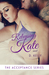 Releasing Kate (Acceptance, #2)