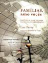 Famílias, Eu Amo Vocês by Luc Ferry