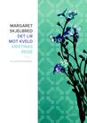 Det lir mot kveld ; Kristinas reise  by Margaret Skjelbred