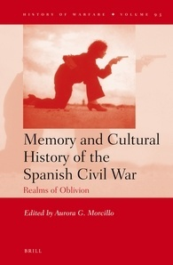 Memory and Cultural History of the Spanish Civil War: Realms of Oblivion
