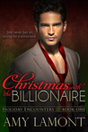 Christmas with the Billionaire (Holiday Encounters #1)
