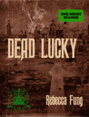 Dead Lucky (One Night Stands)
