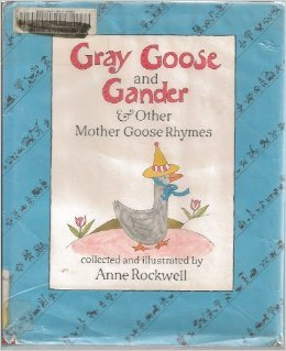 Gray Goose and Gander & Other Mother Goose Rhymes
