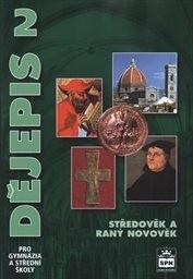 Dějepis 2 - Středověk a raný novověk