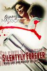 Silently Forever (O'Shaughnessy Saga #1)