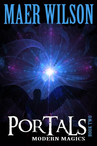 Portals: Modern Magics, Book 2