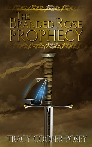 The Branded Rose Prophecy (The Kine Prophecies, #1)