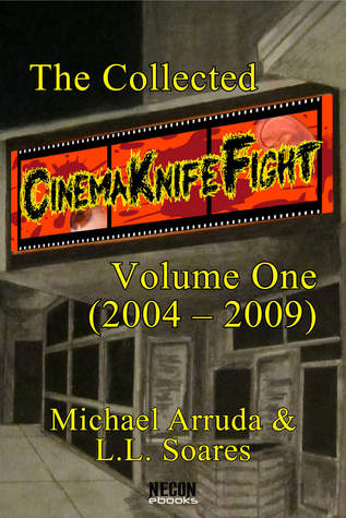 The Collected Cinema Knife Fight: Volume 1