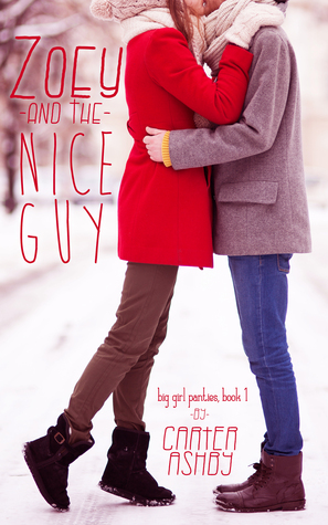 Zoey And The Nice Guy by Carter Ashby