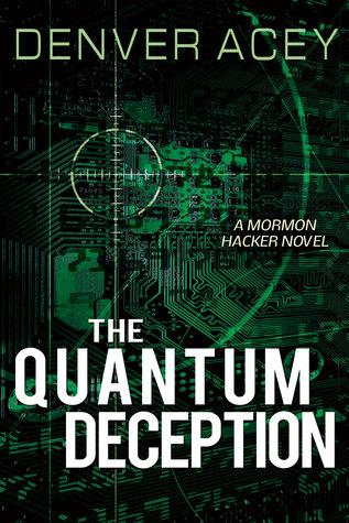 The Quantum Deception (Tanner Zane, #2)