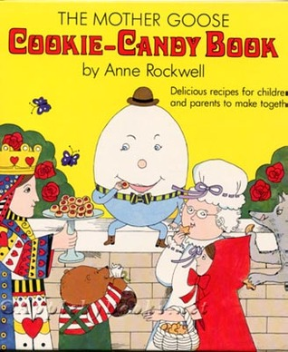 The Mother Goose Cookie-Candy Book