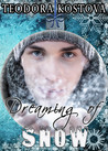 Dreaming of Snow (West End #2.5)