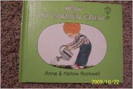 How My Garden Grew
