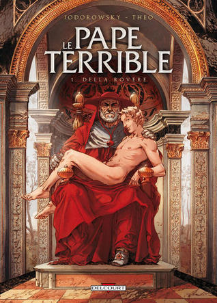Della Rovere (Le Pape Terrible #1)
